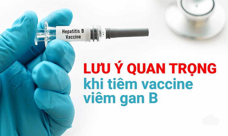 lưu ý khi tiêm vacxin viêm gan B